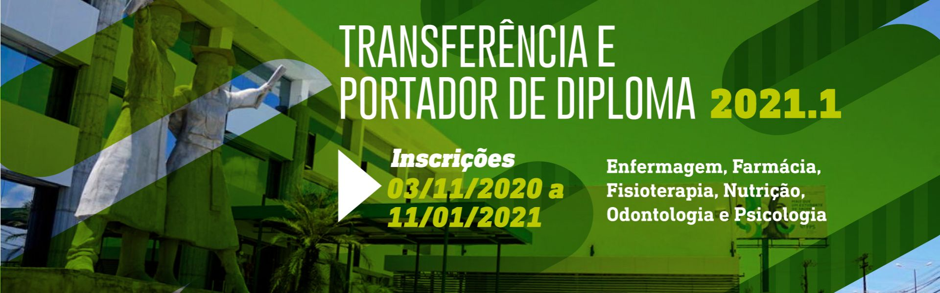 transferência e portador de diploma 2021.1