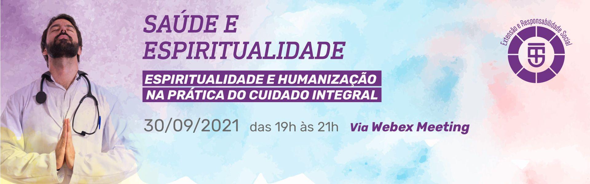 Espiritualidade e Humanização no Cuidado Integral