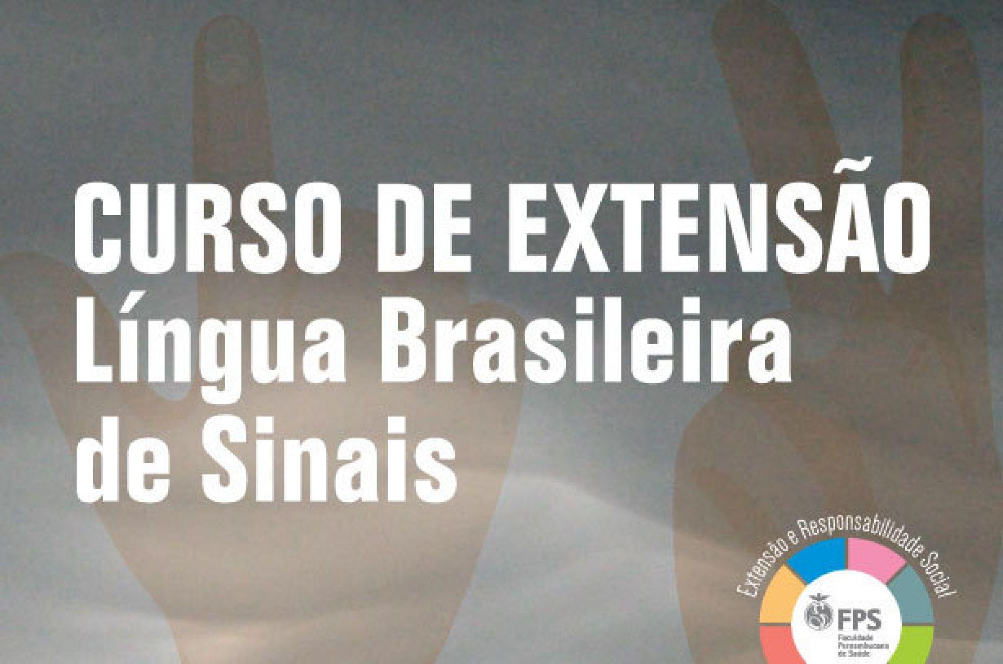 Curso Básico da Língua Brasileira de Sinais - LIBRAS 2020.1