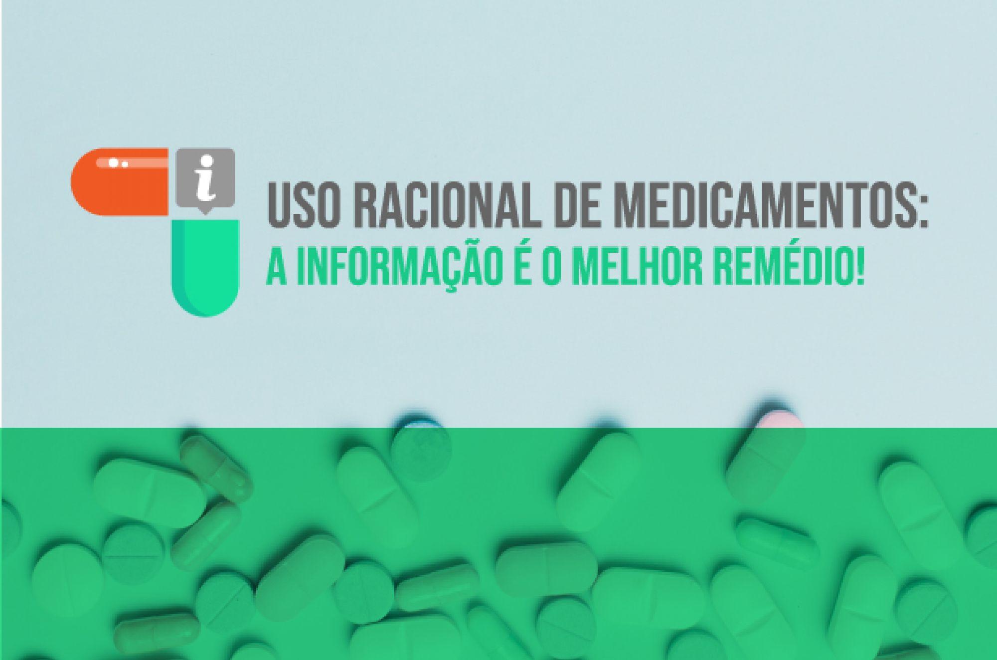 Projeto de Extensão Uso Racional de Medicamentos: a informação é o melhor remédio!