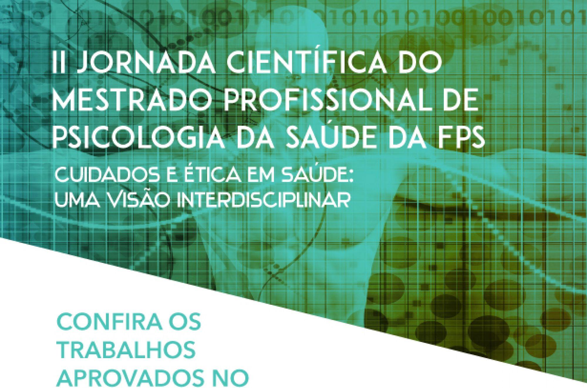 FPS realiza II Jornada Científica do Mestrado em Psicologia da Saúde