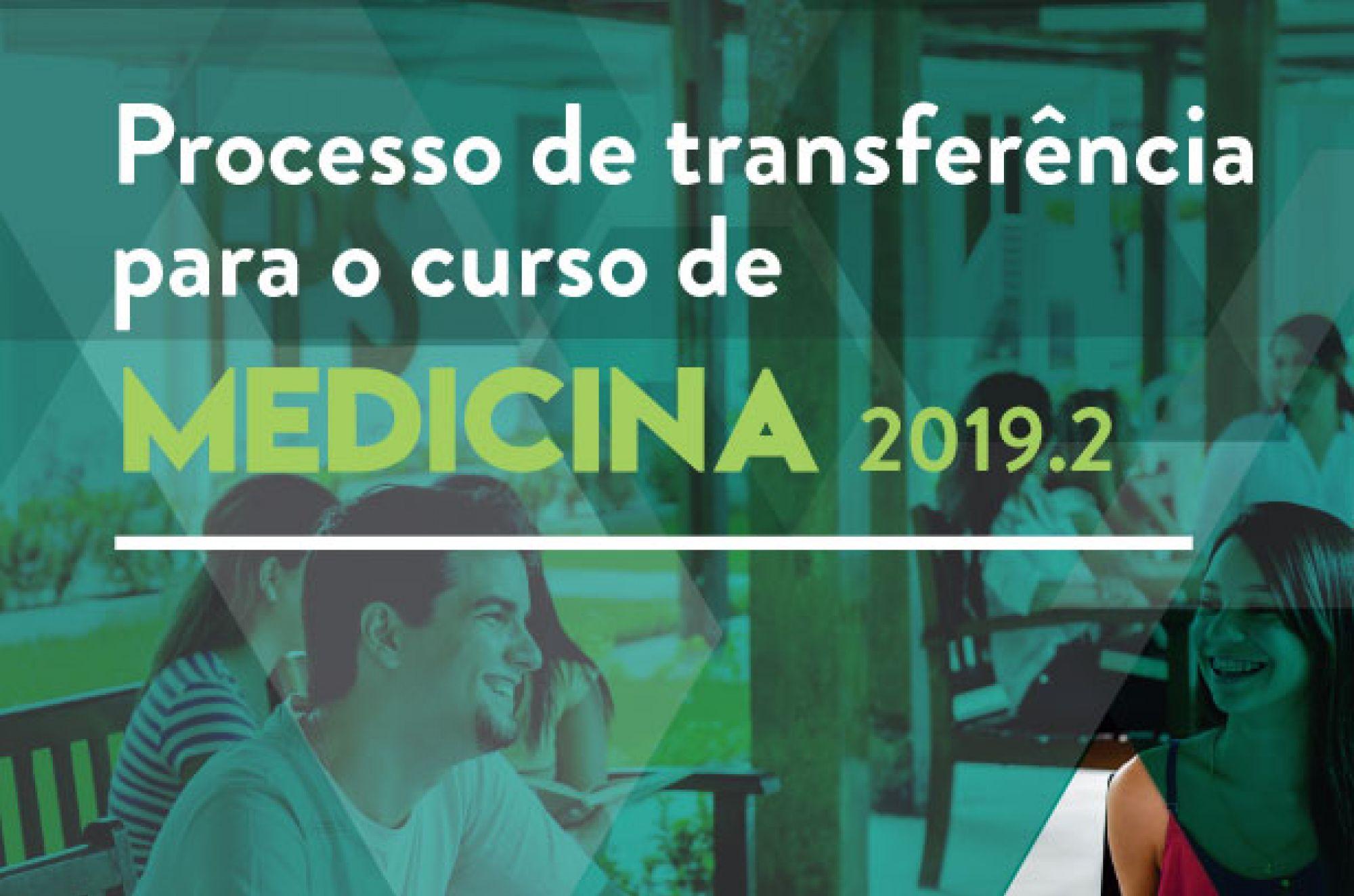 Processo de Transferência de Medicina 2019.2 - 1º remanejamento