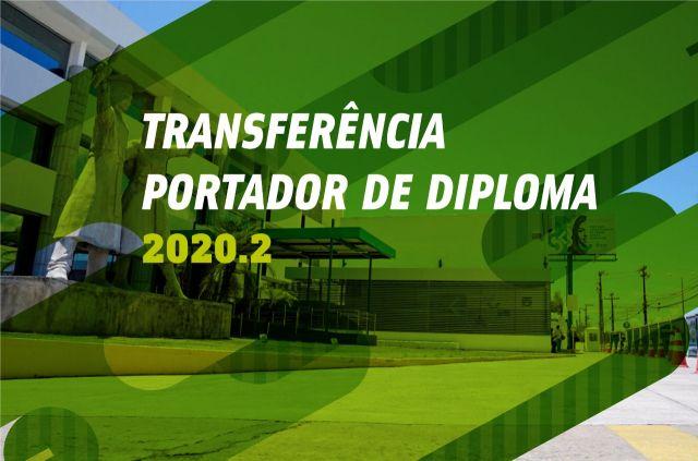 Ingresso via transferência e portador de diploma 2020.2