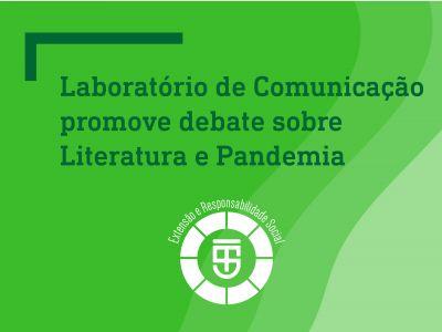 Laboratório de Comunicação promove debate sobre Literatura e Pandemia