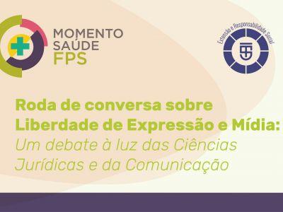 Programa Momento Saúde - Roda de conversa Liberdade de Expressão e Mídia