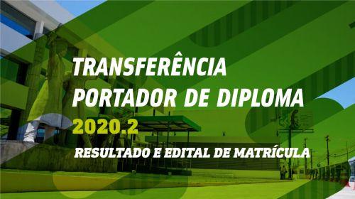 Ingresso via transferência e portador de diploma 2020.2 - resultado