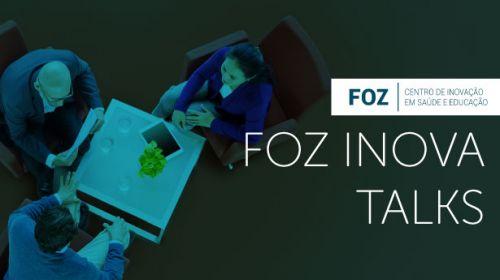 FOZ INOVA TALKS