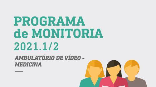 Programa de Monitoria 2021 - Ambulatório de Vídeo