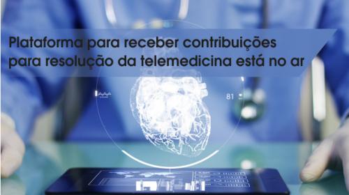Plataforma para receber contribuições para resolução da telemedicina está no ar