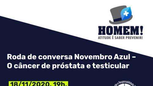 Roda de conversa - Novembro Azul – O câncer de próstata e testicular