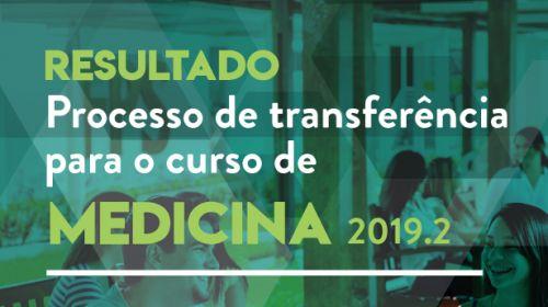 PROCESSO DE TRANSFERÊNCIA DE MEDICINA 2019.2 - 3º REMANEJAMENTO