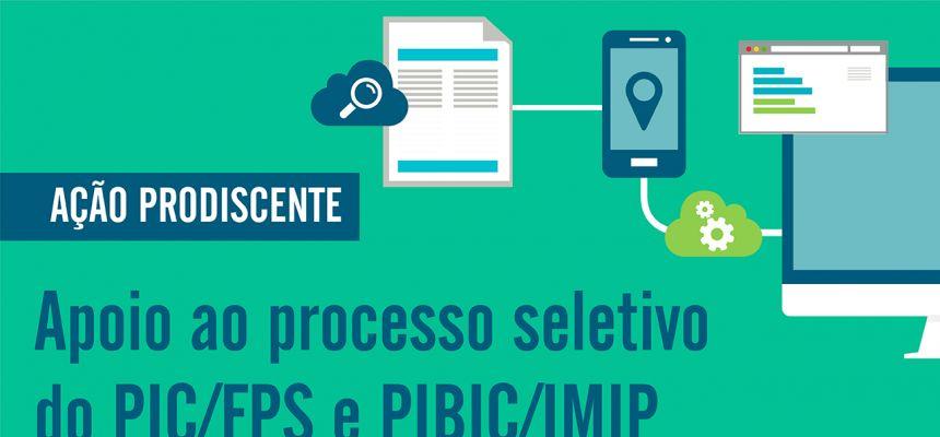 Ação Prodiscente - Apoio ao processo seletivo do PIC/FPS e PIBIC/IMIP