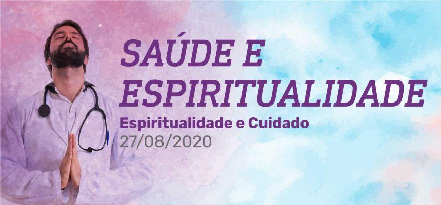 Grupo de Estudo em Saúde e Espiritualidade - Espiritualidade e cuidado