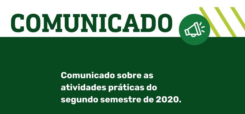 Comunicado sobre atividades práticas do 2º semestre 2020