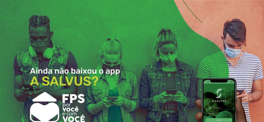 Baixe o app A Salvus para monitoramento da COVID19