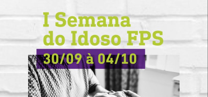 I semana do Idoso FPS