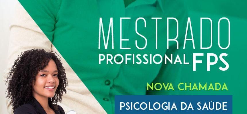 Seleção 2018 Mestrado Profissional em Psicologia da Saúde - nova chamada