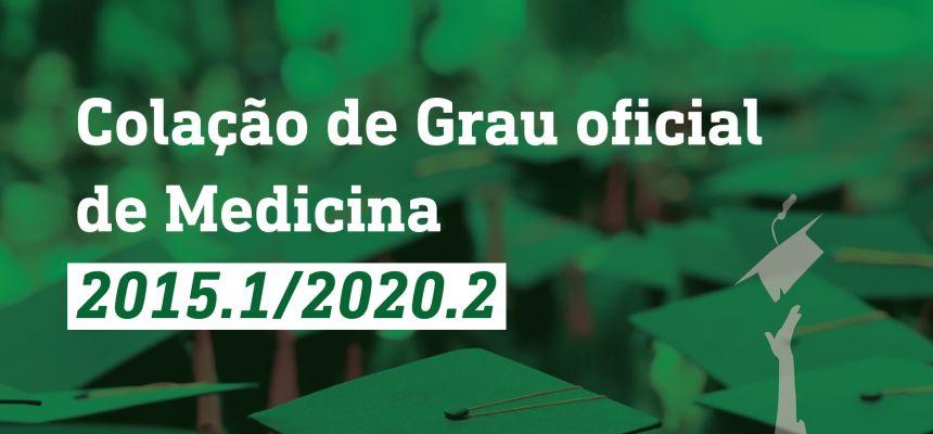 Convocação Colação de grau oficial de Medicina 2015.1/2020.2