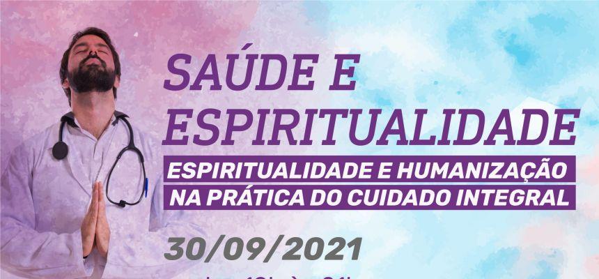 Saúde e Espiritualidade em setembro aborda Cuidado Integral e Humanização