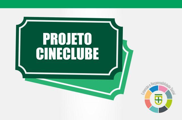 Projeto de Extensão Cineclube Edição 10