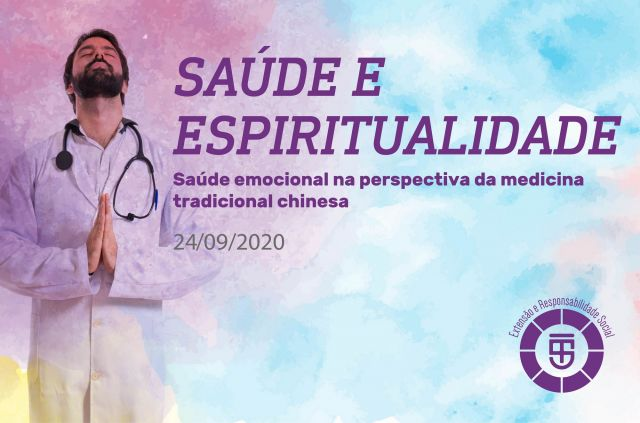 Saúde e espiritualidade - Saúde emocional na perspectiva da medicina tradicional chinesa