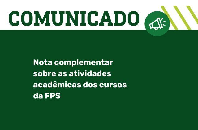 Nota complementar sobre as atividades acadêmicas dos cursos da FPS