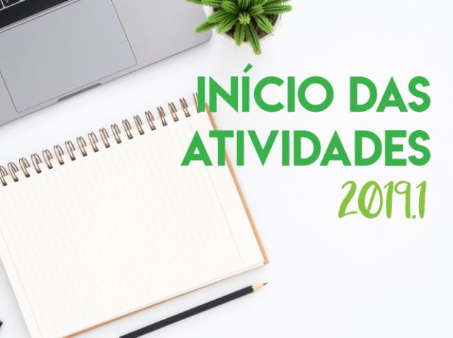 Início das atividades 2019.1