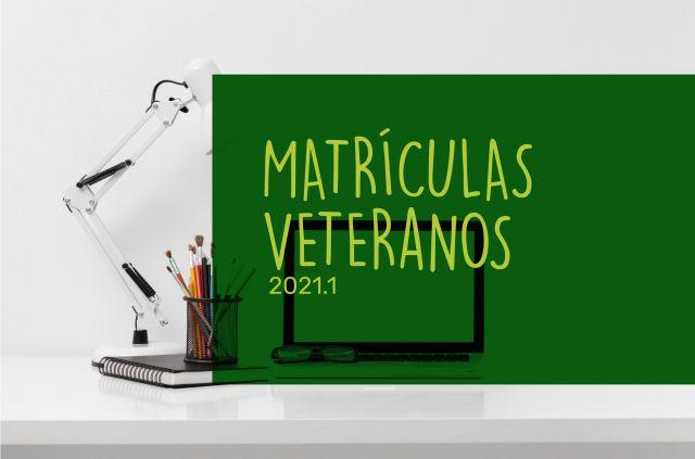 Matrículas veteranos 2021.1