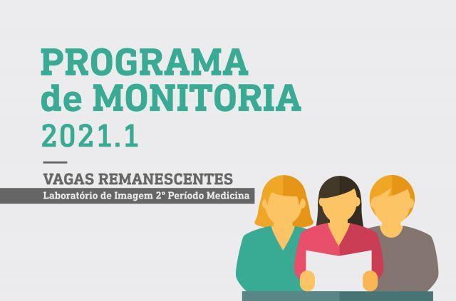 PROGRAMA DE MONITORIA 2021.1 - VAGAS REMANESCENTES LABORATÓRIO DE IMAGEM - aptos 1º fase