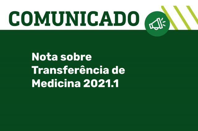 Nota sobre Transferência de Medicina 2021.1