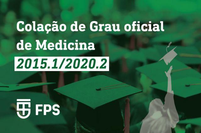 NOVA CONVOCAÇÃO COLAÇÃO DE GRAU OFICIAL DE MEDICINA 2015.1/2020.2