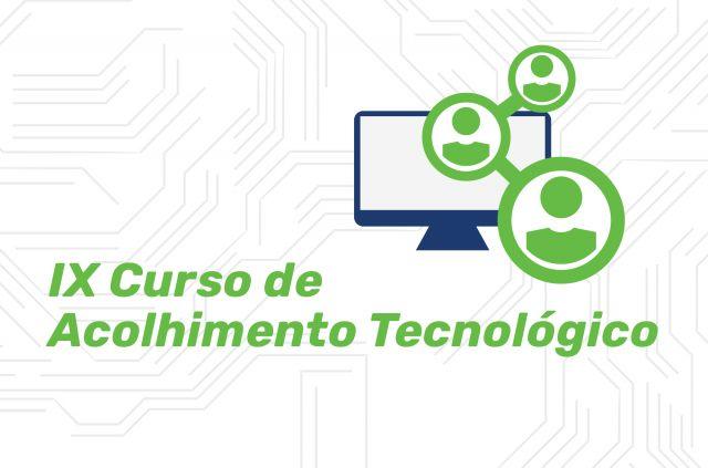 Curso de Acolhimento Tecnológico - IX Edição