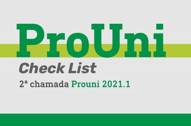 PROUNI 2021.1 - COMPROVAÇÃO DE INFORMAÇÕES 2ª CHAMADA