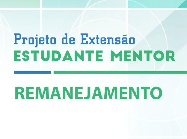 Projeto de Extensão Estudante Mentor 2019 - remanejamento