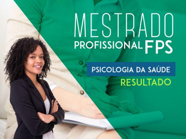 SELEÇÃO 2018 MESTRADO PROFISSIONAL EM PSICOLOGIA DA SAÚDE - selecionados para entrevista