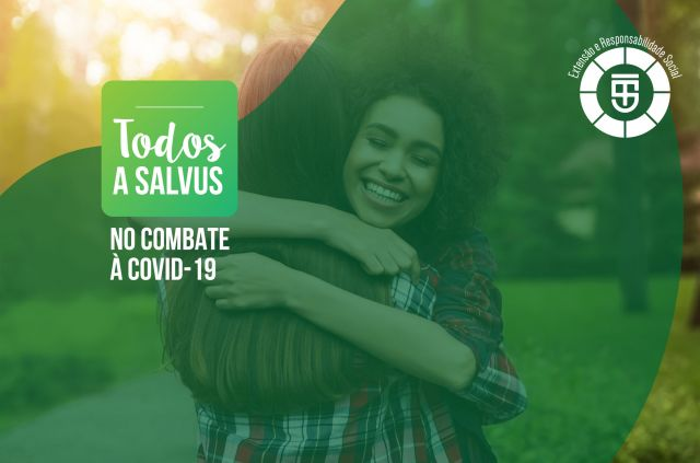 """Projeto de Extensão """"Todos a Salvus"""" no combate à Covid-19."""