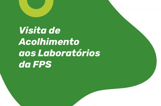 Visita de Acolhimento aos Laboratórios da FPS - Estudantes de Medicina